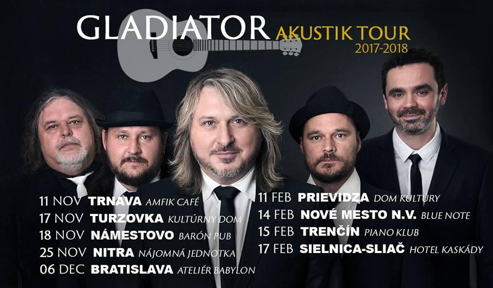 GLADIATOR AKUSTIK TOUR 2017-2018 už túto - Katalóg firiem  453c60e3dfc